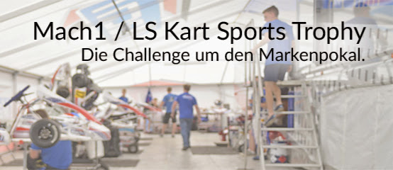 Mach1 / LS-Kart Sportstrophy
